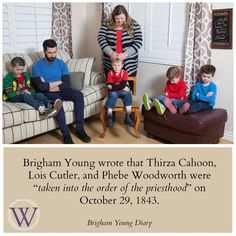 """Brigham Young wrote that Thirza Cahoon, Lois, Cutler, and Phebe Woodworth were """"taken into the order of the priesthood"""" on October 29, 1843."""