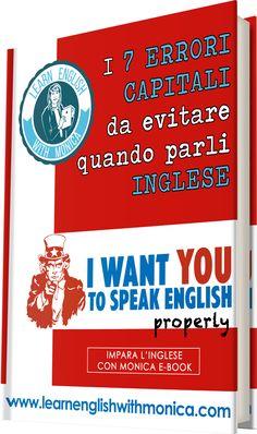 Leggi ora l'eBook totalmente GRATUITO e scopri i 7 errori capitali da evitare quando parli inglese!