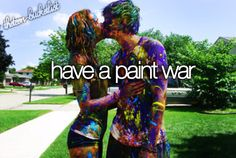 have a paint fight with my guy! Okinawa, Paar Bucket Listen, Ck Summer, Summer Ideas, Summer 2014, Summer Nights, Summer Goals, Summer Loving, Summer Breeze