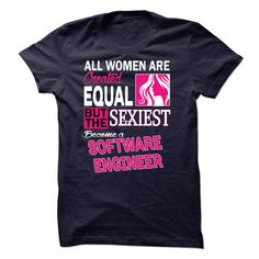 All women are created equal but the sexiest become a So T Shirt, Hoodie, Sweatshirt