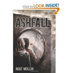 Ashfall - Fifteen-year-old Alex is home alone when the supervolcano erupts. His town collapses into a nightmare of darkness, ash, and violence, forcing him to flee. He begins a harrowing trek in search of his parents and sister, who were visiting relatives 140 miles away.