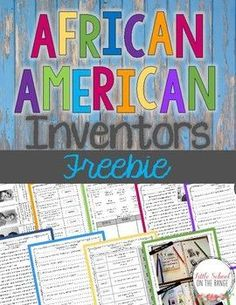 African American Inventors FREEBIE: This FREEBIE is a sample of the completely revised African American Inventors Unit for 2017! More activities and interactive notebook activities have been added. The unit contains all that you need to teach your student