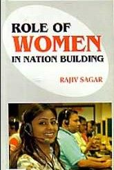 This article deals with the women's empowerment and their role in building up the Nation. Women constitute approximately 40% population of a nation. If she is given the task for the development of the country she can make a wonder.
