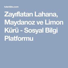 Zayıflatan Lahana, Maydanoz ve Limon Kürü - Sosyal Bilgi Platformu