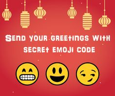 Chinese New Year is around the corner! Reach out to your loved ones with our secret emoji code. Wish them good luck and good fortune in a new year. Secret Emoji, Emoji Codes, Secret Code, Good Fortune, First Love, Corner, Chinese, Coding, First Crush
