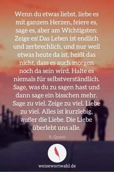 Liebe If you love something, love it with all your heart, celebrate it, say it, but most important: Meaningful Love Quotes, Couple Quotes, Family Love, Love Messages, Love Words, Writing A Book, Love Life, Positive Vibes, Feel Good