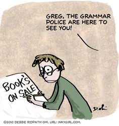 The Grammar Police are here to see you