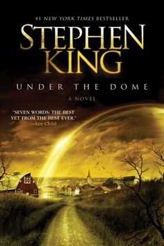 New arrivals! Under the Dome by Stephen King
