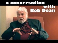 INTERVIEW: BOB DEAN 2011 (project Camelot) Retired command Sergeant Major and ufologist. He is really one of most important whistleblowers, actually a very wise, down to Earth person with amazing information.