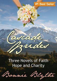 Cascade Brides: The Complete Series by Bonnie Blythe, http://www.amazon.com/dp/B00ARY7ZUC/ref=cm_sw_r_pi_dp_LDdmub0B7GDWE