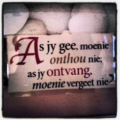 Afrikaans Quotes Cute Quotes, Funny Quotes, Favorite Quotes, Best Quotes, Afrikaanse Quotes, Daily Quotes, Wise Words, Verses, Inspirational Quotes
