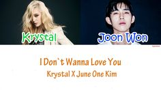 June One Kim X Krystal - I Don`t Wanna Love You Lyrics