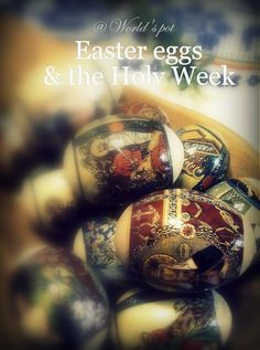 The Holy Week & the Easter eggs Holy Week, Lent, Holi, Easter Eggs, Recipes, Crafts, Decor, Manualidades, Decoration