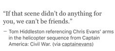 Same tbh. Tom Hiddleston at WW Philly Con on 6/4/16 talking about the helicopter scene in Captain America Civil War