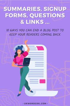 10 Smart Ways to End a Blog Post ~ using summaries, signup forms, questions for your audience to answer, and other tricks to keep blog readers coming back for more! | UKWordGirl | #Blogging101 #ContentMarketing | How to Keep Readers On Your Blog | Blogging Tips For Beginners Blogging For Beginners, Summary, How To Start A Blog, Content Marketing, Comebacks, This Or That Questions, Tips, Ideas, Advice