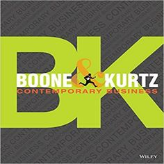 Contemporary Business Edition by Boone Kurtz test bank - Home Testbanks and Solutions Wharton Business School, Harvard Business School, Mba Degree, Massachusetts Institute Of Technology, Business Ethics, Operations Management, Scholarships For College, Forever, Business Management