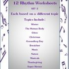12 RHYTHM worksheets SET 2  This set of 12 RHYTHM worksheets actually contains 13 RHYTHM worksheets!!   Students are to match the name of the given...