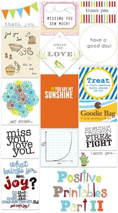 Positive Printables Part 2--Make into note card, quote cards, posters, gift tags, etc.