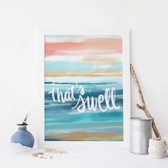 That's Swell Surfer Quote Art Poster Modern Beach House Decor Wall Art Print or Canvas Ocean Mural, Beach Mural, Beach Wall Art, Ocean Art, Cool Wall Art, Wall Art Decor, Wall Art Prints, Surf Decor, Room Decor