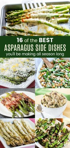 16 of the Best Asparagus Side Dishes You'll Be Making All Season Long - your favorite spring and summer vegetable! Enjoy it roasted, grilled, in salads, and more! Keto Side Dishes, Vegetable Side Dishes, Side Dish Recipes, Side Dishes With Steak, Cheap Side Dishes, Asparagus Side Dish, How To Cook Asparagus, Best Asparagus Recipe, Cheap Clean Eating
