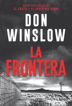 La frontera ebook by Don Winslow - Rakuten Kobo Madrid, Don Winslow, International Books, Best Authors, Online Gratis, Fantasy Books, Great Stories, Great Books, Reading Lists