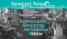 Newport News Tourism Development Office (NNTDO) released its latest Coupon Book for groups visiting the city. More ways to save planning time and money in Newport News, contact Convention Services Program, 888-493-7386, bkleiss@nngov.com. Newport News Virginia, Restaurant Coupons, Tourism Development, Service Program, Ways To Save, Destinations, Money, Vacation, City