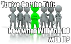 """You've Got the Title  Now what Will You DO with It?  Workshop to help you with the duties they don't teach you when you get that new job or promotion... How to survive GIVING a performance review - run an effective meeting - be the new boss to your """"friends"""", and more! Go to: http://www.kimmeyconsulting.com/new-leader.html (courtesy of @Pinstamatic http://pinstamatic.com)"""