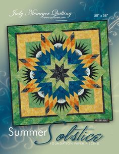 Judy and Bradley Niemeyer designed Summer Solstice for foundation paper piecing…