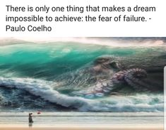 Fear Quotes, Waves, Outdoor, Paulo Coelho, Outdoors, Ocean Waves, Outdoor Games, The Great Outdoors, Being Scared Quotes