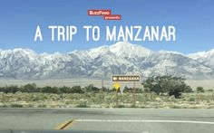 """VIDEO: Buzzfeed Releases """"A Trip To Manzanar"""""""