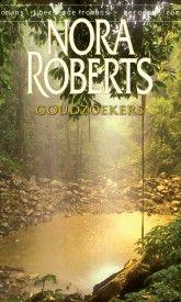 Nora Roberts – Goudzoekers