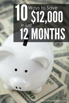 Ten Ideas To Help You Save $12,000 In 12 Months