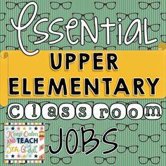 Keep Calm and Teach 5th Grade: Essential Upper Elementary Classroom Jobs
