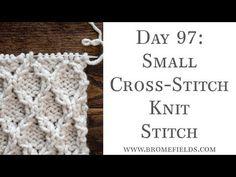 Day 97 : Small Cross-Stitch Knit Stitch : #100daysofknitstitches