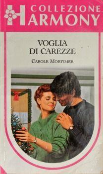 Voglia di carezze - Carole Mortimer - Recensioni su Anobii