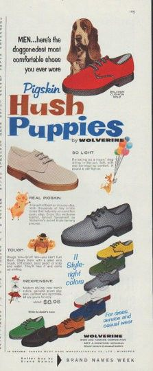 "1958 HUSH PUPPIES vintage magazine advertisement ""most comfortable shoes"" ~ Men ... here's the doggonedest most comfortable shoes you ever wore ... Pigskin Hush Puppies by Wolverine ... Wolverine Shoe and Tanning Corporation ~"
