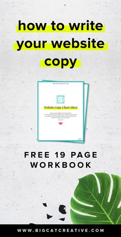 How to Write Your Website Copy Plus a FREE 19 Page Website Copy Workbook by Big Cat Creative | Website Copy Tips and Tricks | Copy Tips | Copywriting Tips | Copywriting for Small Business | Website Copywriting Tips | How to write About Page copy | How to write Home Page copy | How to write Sales Page copy | Copywriting Inspiration | How to write website text | Website Copy Cheat Sheet | DIY Copywriting | Copywriting help | Copywriting Tutorial | Copywriting course | How to Improve your Copy