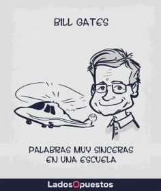 Lados Opuestos Bill Gates, Ecards, Memes, Fictional Characters, Words, E Cards, Fantasy Characters, Meme