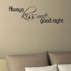 Art-A-Peel Wall Wisdom Always Kiss Me Good Night in Black $17.99