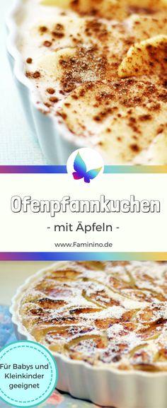 Schneller Ofenpfannkuchen mit Äpfeln (auch für Babys und Kleinkinder, BLW geeignet) Ofenpfannkuchen ohne Zucker #ofenpfannkuchen #blw Rezept