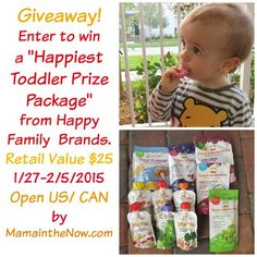 59e6afbf9 Giveaway Happiest Toddler Prize Package from Happy Family Brands. Find out  about all the things