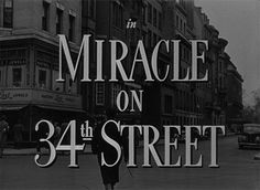 MIRACLE ON 34TH STREET (1947) movie title #Christmas #christmasmovies #typography