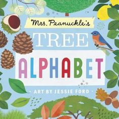 Peanuckle s Tree Alphabet (Mrs. Peanuckle s Alphabet Library) For Full Alphabet E, Alphabet Board, Flower Alphabet, Katsura Tree, Tree Study, Fiction And Nonfiction, Books To Read Online, Writing Practice, Children's Literature