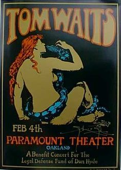 Tom Waits February 4, 1996: Concert appearance for the Don Hyde Benefit at the Paramount Theatre, Oakland/ USA. Hyde, a personal friend, and owner of the Raven Theatre in Healdsburg was accused of trading LSD. The benefit was to help Don Hyde pay for his legal defense. With: Joe Gore, Ralph Carney, Greg Cohen, Kenny Wollesen and Charlie Musselwhite. Tickets went as high as $ 300.