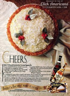 Bakers Bacardi present the Coconut Eggnog Pie-1987. I have the original magazine page, and have been using it for years. YUMMY stuff.