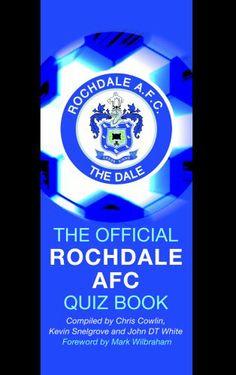 The Official Rochdale AFC Quiz Book by Chris Cowlin,http://www.amazon.com/dp/1906358338/ref=cm_sw_r_pi_dp_OuGWsb0F02TZ086R