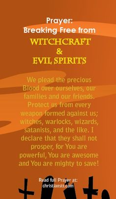 Prayer: Breaking free from Witchcraft and Evil Spirits