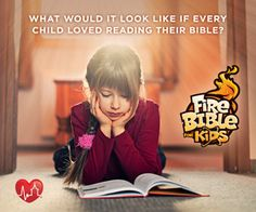 What would it look like if every child loved reading their Bible?