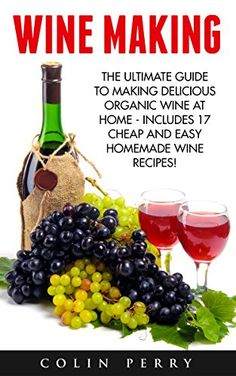 FREE TODAY  -  05/13/2016:  Wine Making: The Ultimate Guide To Making Delicious Organ... https://www.amazon.com/dp/B01ABS1Y5K/ref=cm_sw_r_pi_dp_n5Lnxb9W5XPRE