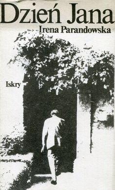 """""""Dzień Jana"""" Irena Parandowska Cover by Zbigniew Czarnecki Published by Wydawnictwo Iskry 1983"""